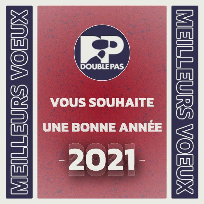 Bonne année 2021 de Double Pas