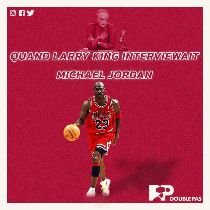 Larry King Michael Jordan NBA Doublepas site Double Pas