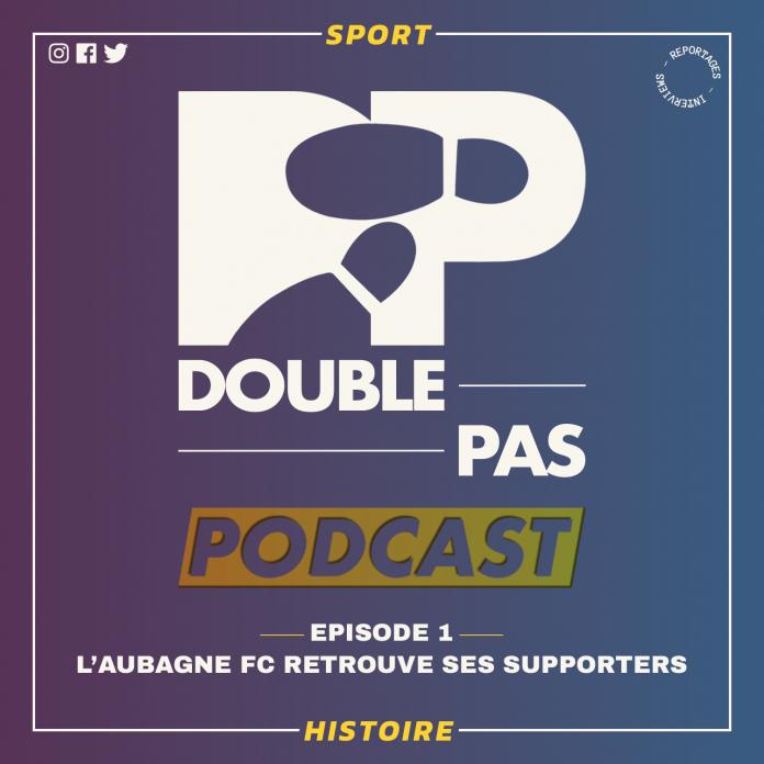 Podcast Radio Aubagne Foot région Marseillaise par Victor Lévy et Double Pas